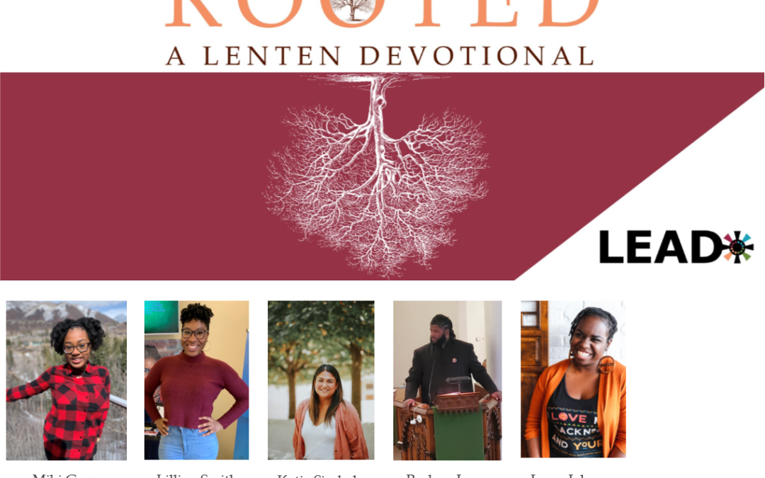 Lent 2020: Root Your Life in Scripture and Prayer