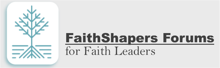 FaithShapers Forums Launching March 2020!